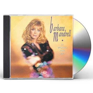 Barbara Mandrell IT WORKS FOR ME CD