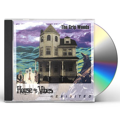 GRIP WEEDS HOUSE OF VIBES REVISITED CD
