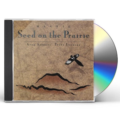 Magpie SEED ON THE PRAIRIE CD