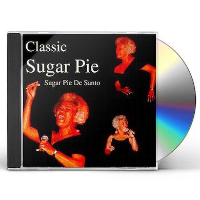 Sugarpie Desanto CLASSIC SUGAR PIE CD