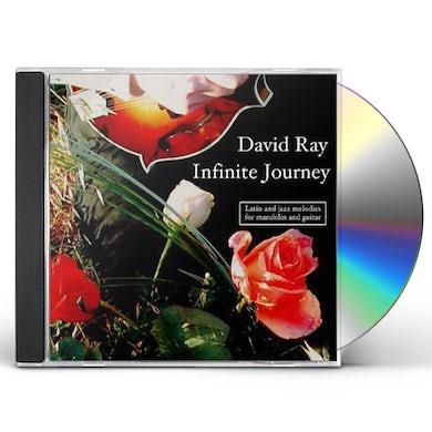 David Ray INFINITE JOURNEY CD