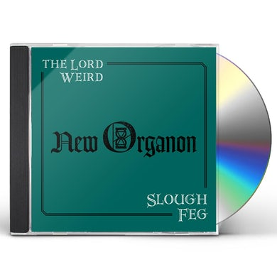 Lord Weird Slough Feg NEW ORGANON CD