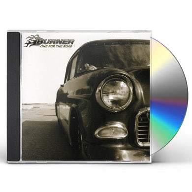 Burner ONE FOR THE ROAD CD