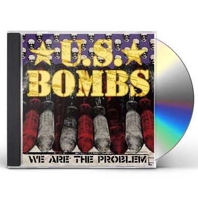Us Bombs WE ARE THE PROBLEM CD