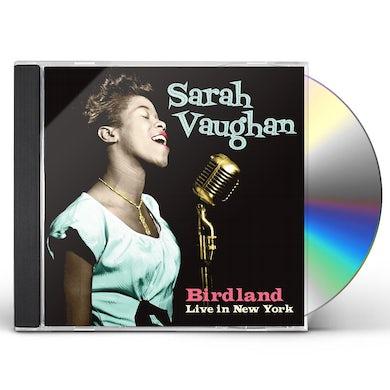 Sarah Vaughan BIRDLAND LIVE IN NEW YORK CD
