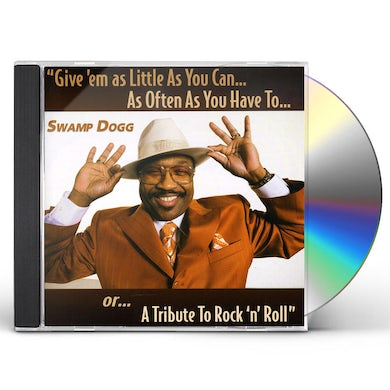 Swamp Dogg GIVE EM AS LITTLE AS YOU CAN CD