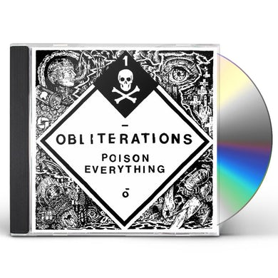 Obliterations POISON EVERYTHING CD