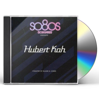 SO80S PRESENTS HUBERT KAH (CURATED BY BLANK & JONE CD