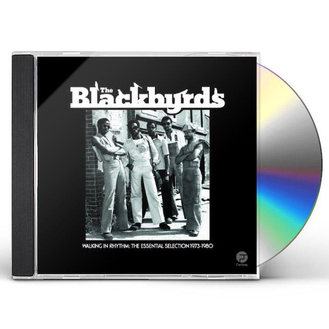 Blackbyrds WALKING IN RHYTHM: ESSENTIAL SELECTION 1973 -1980 CD