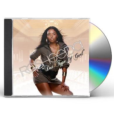 Rasheeda DAT TYPE OF GURL CD