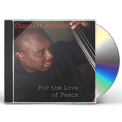 Charnett Moffett FOR THE LOVE OF PEACE CD