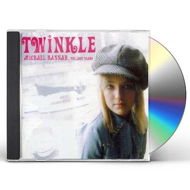 Twinkle MICHAEL HANNAH THE LOST YEARS CD