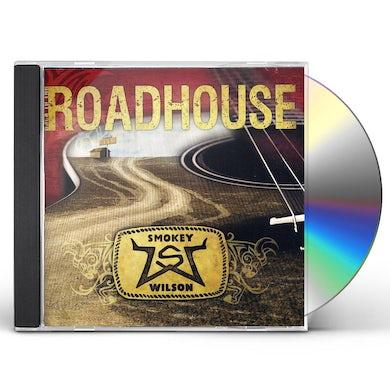 Smokey Wilson BACK TO THE ROADHOUSE CD
