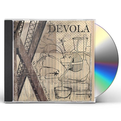 Devola WHERE THE STORIES STAY CD