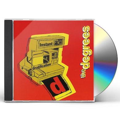 Degrees INSTANT GRATIFICATION CD
