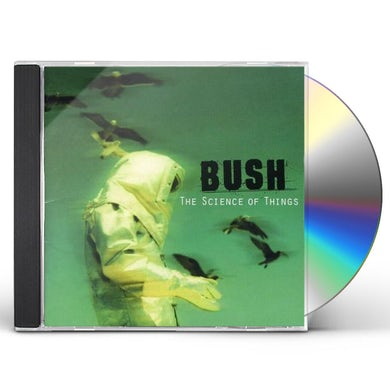 Bush SCIENCE OF THINGS CD