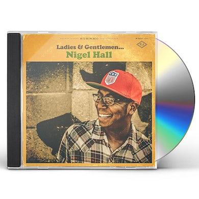 LADIES & GENTLEMEN NIGEL HALL CD