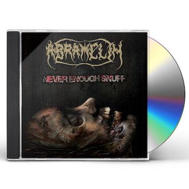 Abramelin NEVER ENOUGH SNUFF CD