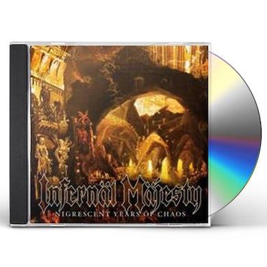INFERNAL MAJESTY NIGRESCENT YEARS OF CHAOS CD