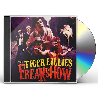 Tiger Lillies FREAKSHOW CD