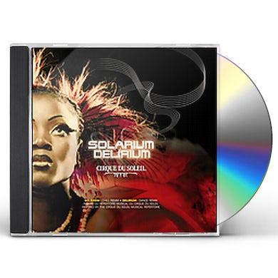 Cirque du Soleil SOLARIUM / DELIRIUM CD