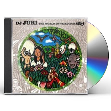 Dj Juri WORLD OF TAIKO DUB CD