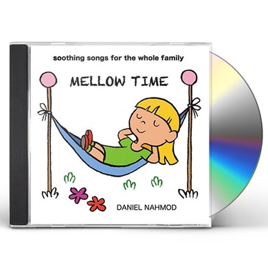 Daniel Nahmod MELLOW TIME: SOOTHING SONGS FOR WHOLE FAMILY CD