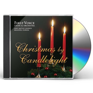 First Voice Choir & Orchestra CHRISTMAS BY CANDLELIGHT CD