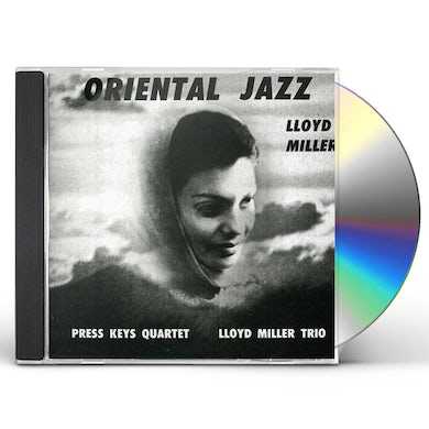 Lloyd Miller ORIENTAL JAZZ CD