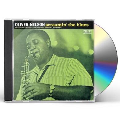 Oliver Nelson SCREAMIN THE BLUES: RUDY VAN GELDER REMASTERS CD