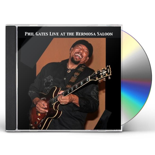 Phil Gates LIVE AT THE HERMOSA SALOON CD