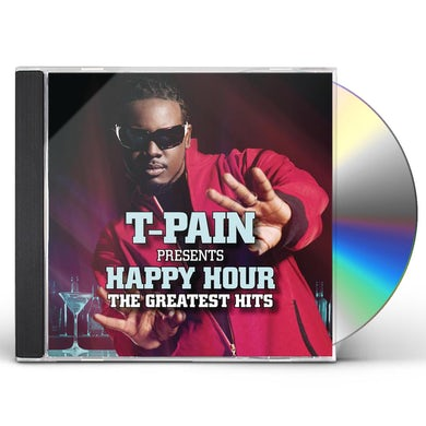 T-PAIN PRESENTS HAPPY HOUR: THE GREATEST HITS CD