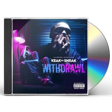 Keak Da Sneak WITHDRAWAL CD