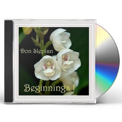 Don Slepian BEGINNINGS 1 CD