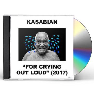 Kasabian FOR CRYING OUT LOUD CD