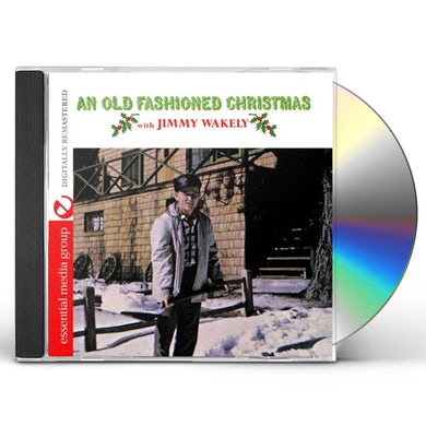 Jimmy Wakely AN OLD FASHIONED CHRISTMAS CD