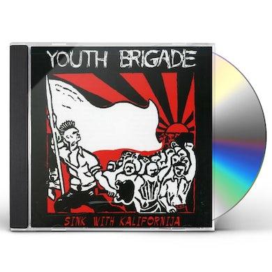 Youth Brigade SINK WITH KALIFORNIA / SOUND & FURY CD