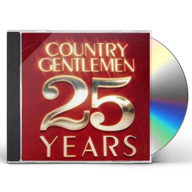 Country Gentlemen 25 YEARS CD