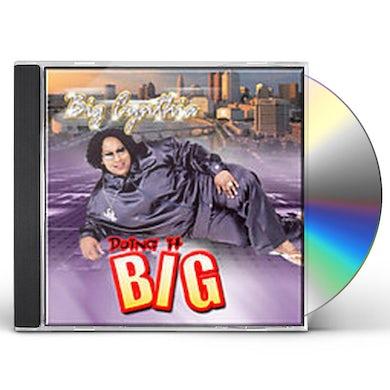 Big Cynthia DOING IT BIG CD