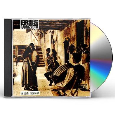 Eros Ramazzotti IN CERTI MOMENTI CD
