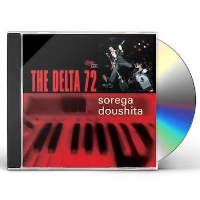 Delta 72 SOREGA DOUSHITA CD