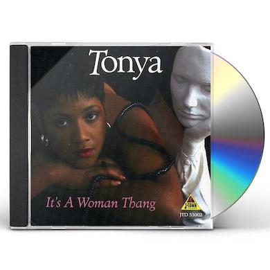 Tonya IT'S A WOMAN THANG CD