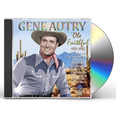 Gene Autry Ole Faithful: 1931-1935 CD