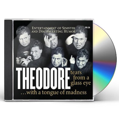 Theodore TEARS FROM A GLASS EYE CD