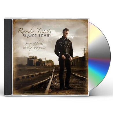 Randy Travis GLORY TRAIN: SONGS OF FAITH WORSHIP & PRAISE CD