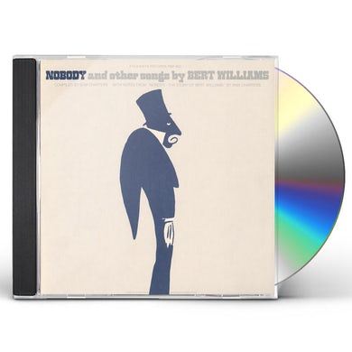 Bert Williams NOBODY AND OTHER SONGS CD