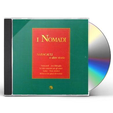 Nomadi NARACAULI E ALTRE STORIE CD