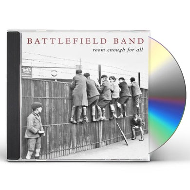 Battlefield Band ROOM ENOUGH FOR ALL CD
