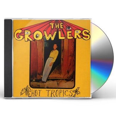 The Growlers HOT TOPICS CD