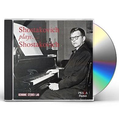 Dmitri Shostakovich SHOSTAKOVICH PLAYS SHOSTAKOVICH CD